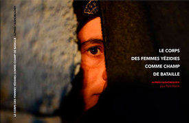 Alfred Yaghobzadeh book, Yazidi Women.Their Bodies a Battlefield