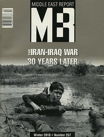 Middle East Report Magazine, 30th Anniversary of Iran-Iraq War