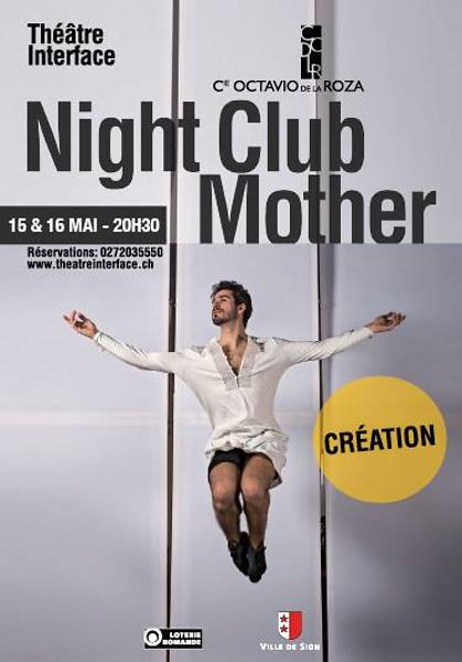 Octavio de la Roza, Night Club Mother