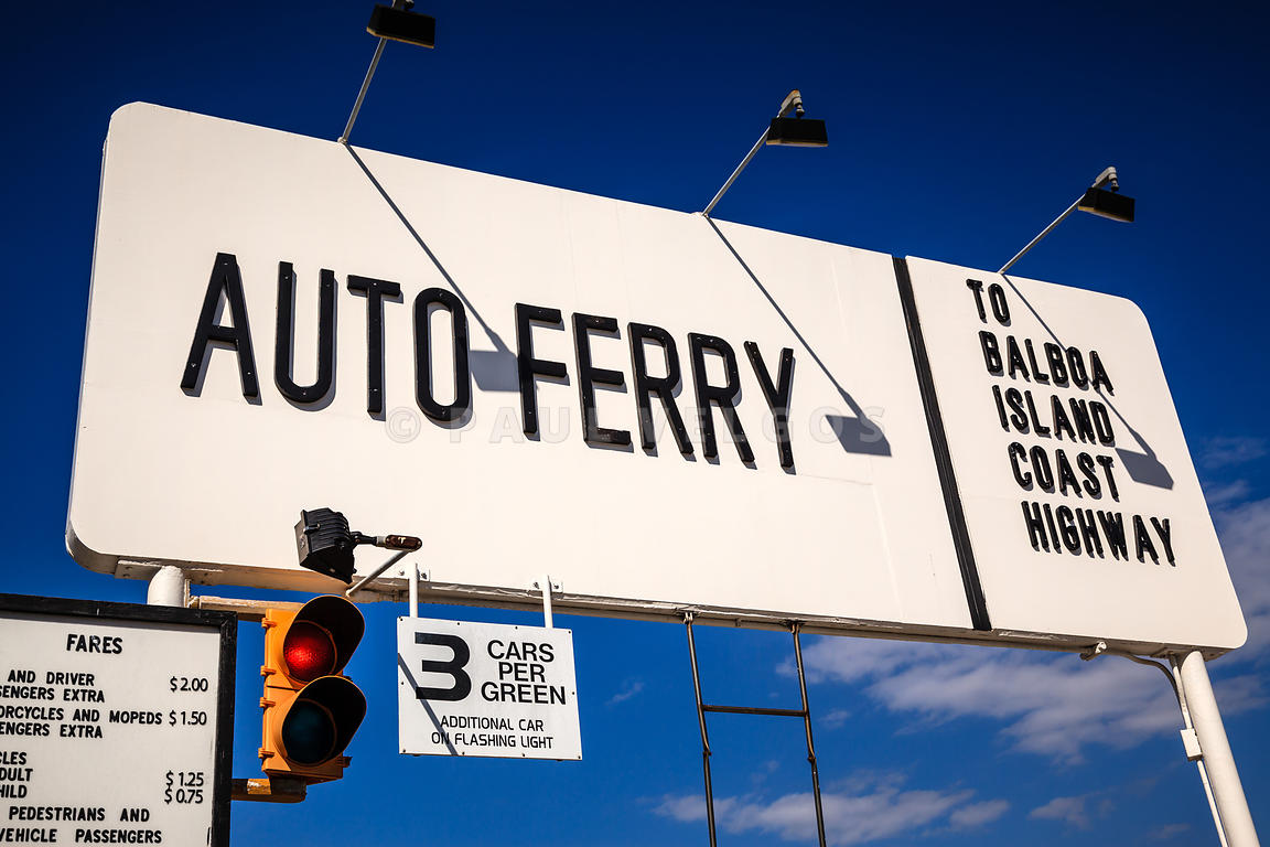 Balboa Island Auto Ferry Sign in Newport Beach California