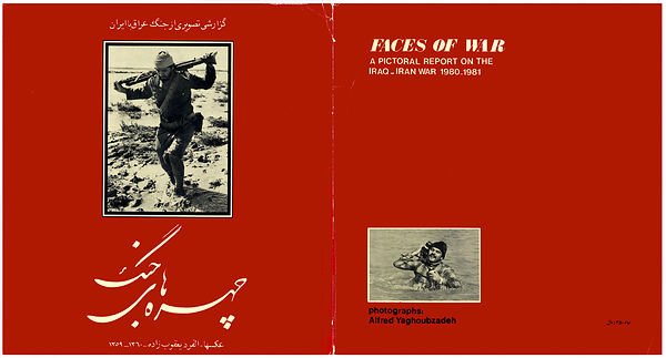 Alfred Yaghobzadeh book, faces of war Iran-Iraq