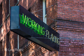 Working or Playing Neon Sign in Portland's Pearl District