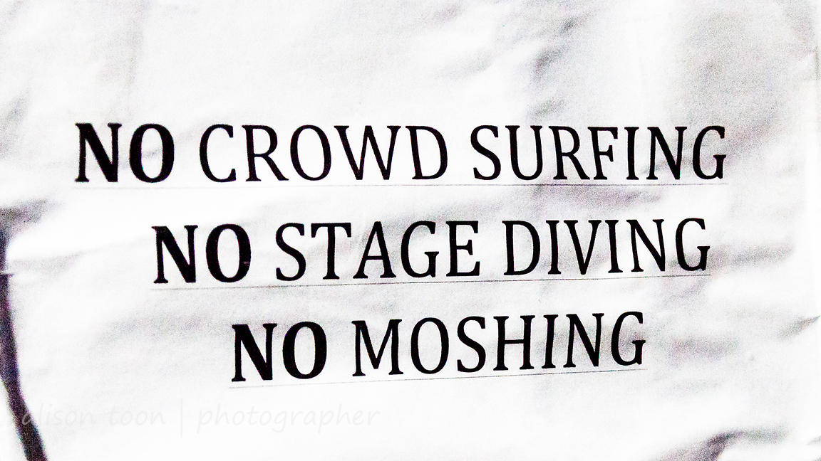 No crowd surfing, stage diving, moshing sign