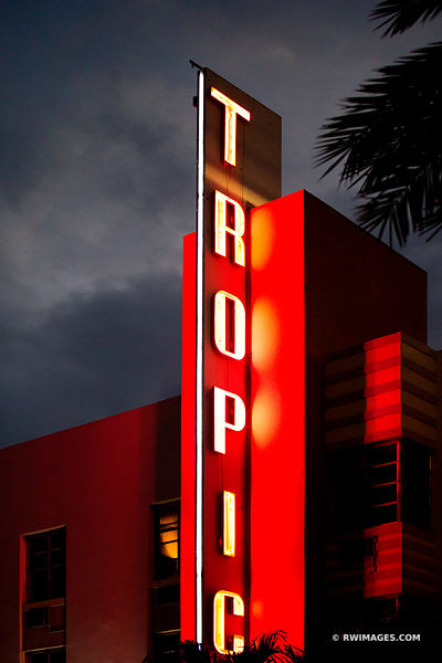 TROPIC NEON SIGN ART DECO ARCHITECTURE MIAMI BEACH FLORIDA NIGHT