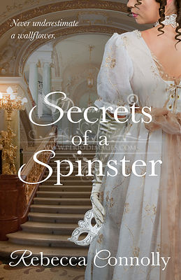 Rebecca_Connolly_-_Secrets_of_a_Spinster