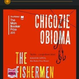 The Fishermen - Chigozie Obioma