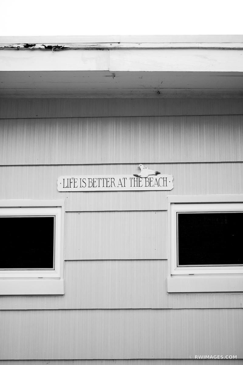 LIFE IS BETTER AT THE BEACH FIRE ISLAND NEW YORK BLACK AND WHITE