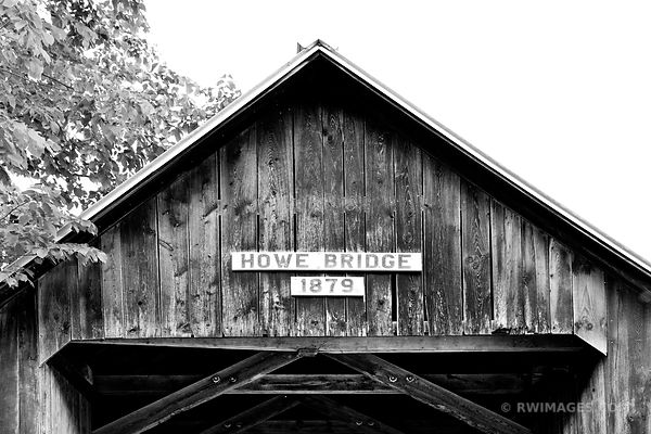 HOWE COVERED BRIDGE VERMONT BLACK AND WHITE