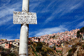 Sign on lamp post warning that people under the influence of drugs and antisocials will be lynched, La Paz, Bolivia