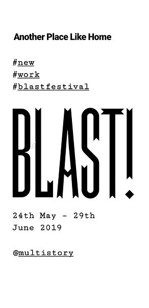 Blast Festival 24th May to 29th June