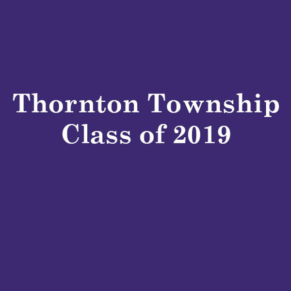 Thornton Township High School Class of 2019
