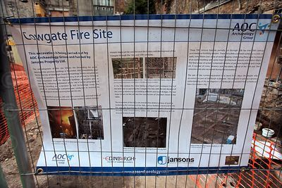 Sign giving Information about the Archaeological Dig on the Cowgate Fire Site - 2012
