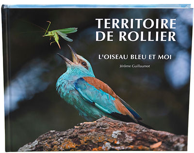 "The book ""Terrioire de Rollier"" about the European Roller - Coracias garrulus -has been released"