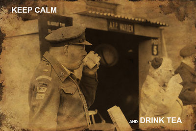 Keep calm... drink tea