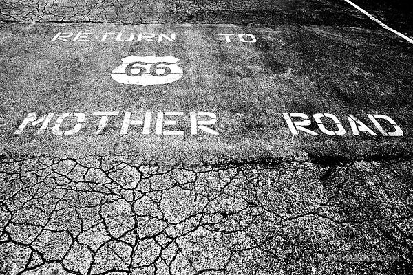 RETURN TO MOTHER ROAD SIGN ROUTE 66 BLACK AND WHITE