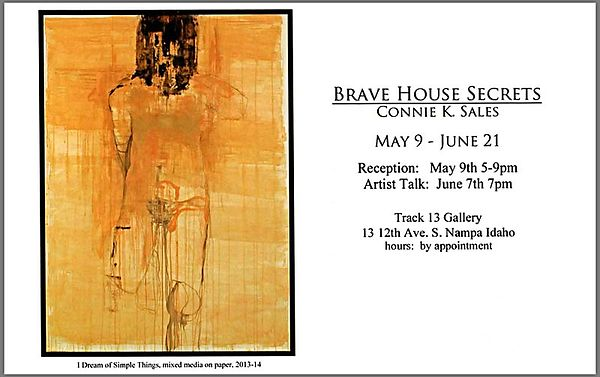 Connie K Sales | Brave House Rules, TRACK 13's Opening Exhibition