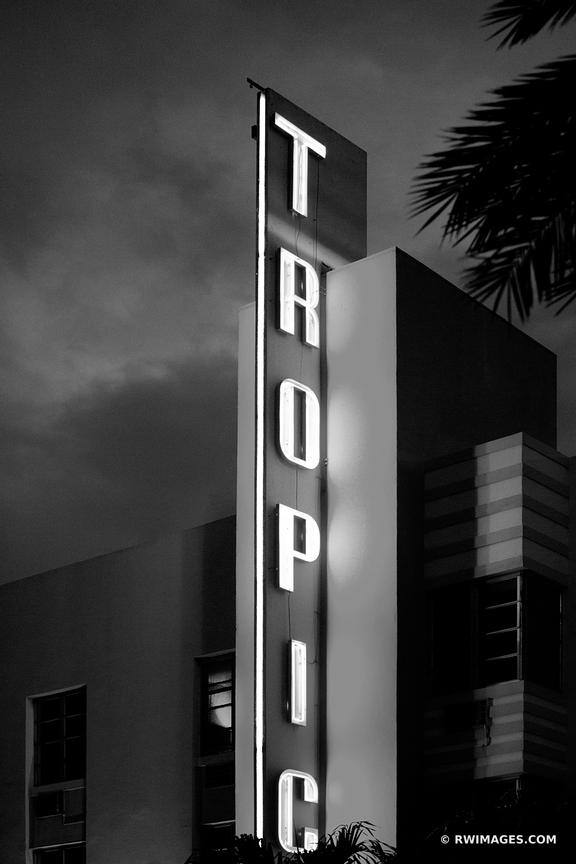 TROPIC NEON SIGN ART DECO ARCHITECTURE MIAMI BEACH FLORIDA NIGHT BLACK AND WHITE