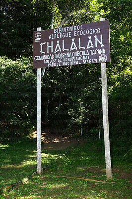 Sign at start of trail to Chalalan ecolodge , Madidi National Park , Bolivia